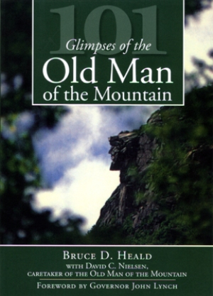 101 Glimpses of the Old Man of the Mountain