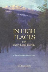 In High Places with Henry David Thoreau