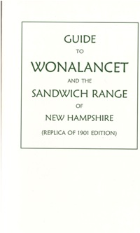Guide to Wonalancet and the Sandwich Range of New Hampshire