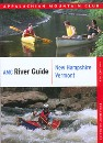 AMC River Guide: New Hampshire/Vermont