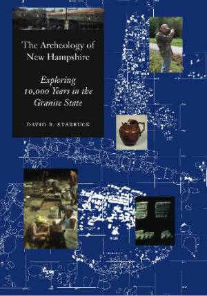 The Archaeology of New Hampshire