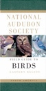 National Audubon Society Field Guide to North American Birds - Eastern Region