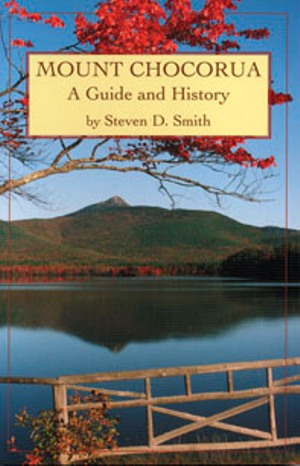 Mount Chocorua: A Guide and History