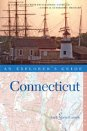 Connecticut: An Explorer's Guide