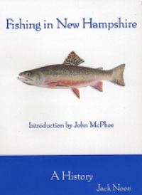 Fishing in New Hampshire: A History
