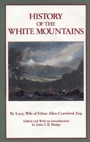 History of the White Mountains