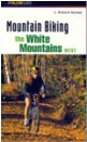 Mountain Biking the White Mountains West