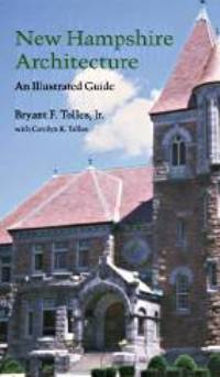 New Hampshire Architecture: An Illustrated Guide