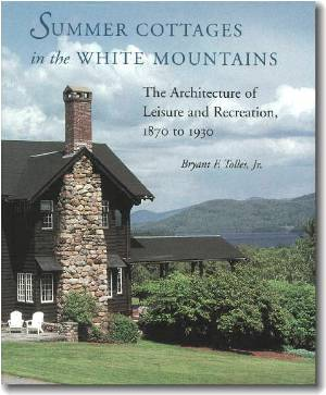 Summer Cottages of the White Mountains
