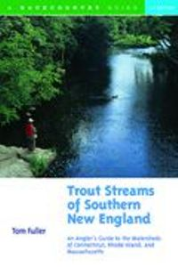 Trout Streams of Southern New England