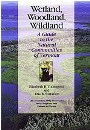 Wetland, Woodland, Wildland