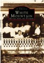 White Mountain Hotels, Inns and Taverns