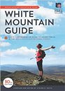 AMC White Mountain Guide, 30th Edition